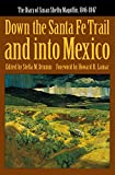 img - for Down the Santa Fe Trail and into Mexico: The Diary of Susan Shelby Magoffin, 1846-1847 (American Tribal Religions) book / textbook / text book