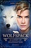 Image de Wolfspack, Episode 2 - Fantasy-Serie (Academy of Shapeshifters)