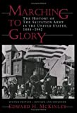 img - for Marching to Glory: The History of the Salvation Army in the United States, 1880-1992 book / textbook / text book
