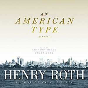 An American Type | [Henry Roth]