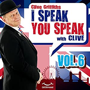 I speak you speak with Clive Vol. 6 | [Clive Griffiths]