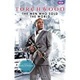 Torchwood: The Men Who Sold The World ~ Guy Adams