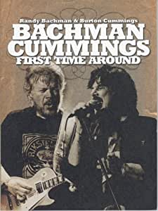 Randy Bachman & Burton Cummings: First Time Around [Import]