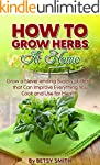 Indoor Herbs: How to Grow Herbs At Ho...