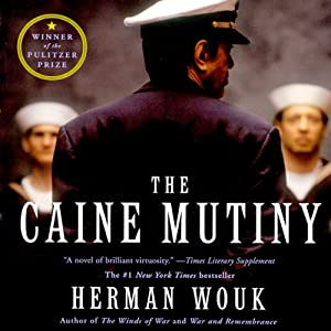 The Caine Mutiny | [Herman Wouk]