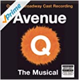 Avenue Q (Original Broadway Cast Recording) [Explicit]