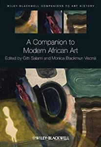 A Companion to Modern African Art (Blackwell Companions to Art History) from John Wiley & Sons