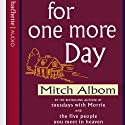 For One More Day (       UNABRIDGED) by Mitch Albom Narrated by Mitch Albom