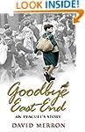 Goodbye East End: An Evacuee's Story