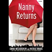 Nanny Returns: A Novel | [Emma McLaughlin, Nicola Kraus]