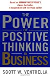 img - for By Scott W. Ventrella The Power of Positive Thinking in Business: 10 Traits for Maximum Results (Reprint) [Paperback] book / textbook / text book