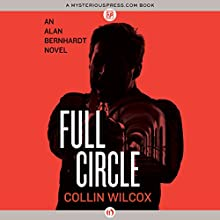 Full Circle (       UNABRIDGED) by Collin Wilcox Narrated by Stephen McLaughlin