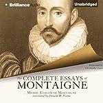 The Complete Essays of Montaigne | Michel Eyquem de Montaigne,Donald M. Frame (translator)