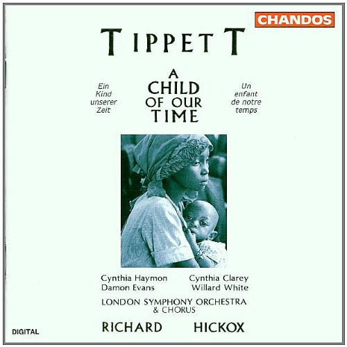 Tippett: A Child of our Time