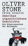 Amerikas ungeschriebene Geschichte - Die Schattenseiten der Weltmacht