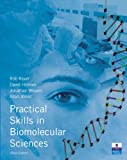 img - for Practical Skills in Biomolecular Sciences (3rd Edition) book / textbook / text book