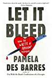 img - for Let It Bleed: How to Write a Rockin' Memoir book / textbook / text book