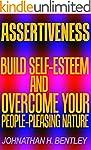 Assertiveness: Build Self-Esteem and...