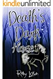 Paranormal Romance: Death's Dark Horse (Death's Paranormal Romance Series Book 1)