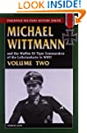 Michael Wittmann and the Waffen SS Ti...