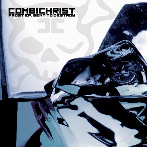 Combichrist - Frost EP: Sent to Destroy - Zortam Music