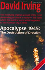 Apocalypse 1945: The Destruction of Dresden