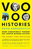 Voodoo Histories: How Conspiracy Theory Has Shaped Modern History