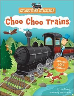 Storytime Stickers: Choo Choo Trains: Lynn Plourde, Mattia