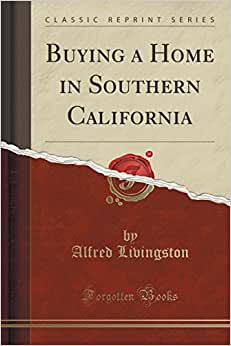 Buying a Home in Southern California (Classic Reprint) online