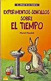 Experimentos sencillos sobre el tiempo / Simple Experiments on Time (Juego de La Ciencia) (Spanish Edition) (8495456788) by Mandell, Muriel