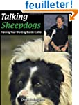 Talking Sheepdogs: Training Your Work...