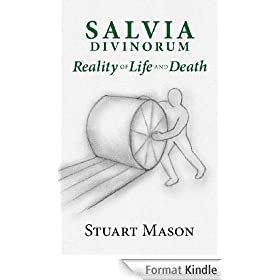 Salvia Divinorum: reality of Life and Death