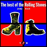 Jump Back: The Best of the Rolling Stones 1971-1993 an album by The Rolling Stones