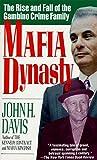 Mafia Dynasty: The Rise and Fall of the Gambino Crime Family