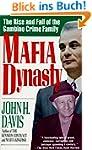 Mafia Dynasty: The Rise and Fall of t...