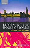 img - for Reforming the House of Lords: Lessons from Overseas book / textbook / text book