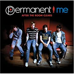 Permanent Me - After the Room Clears (2207)