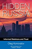 img - for Hidden Russia: Informal Relations and Trust book / textbook / text book
