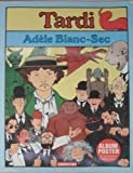 Adele blanc-sec (French Edition) (2203350113) by Tardi, Jacques