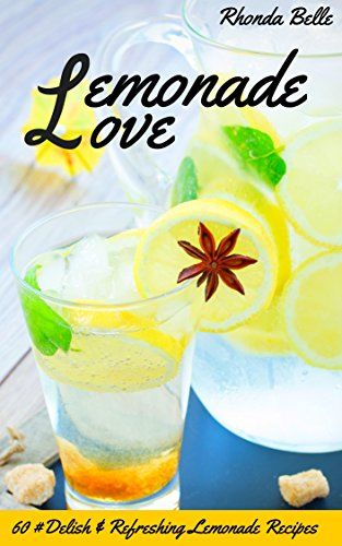 lemonade-love-60-delish-refreshing-lemonade-recipes-60-super-recipes-book-42-english-edition