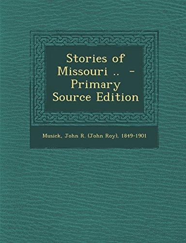 Stories of Missouri ..