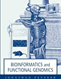 img - for Bioinformatics and Functional Genomics 1st edition by Pevsner, Jonathan (2003) Paperback book / textbook / text book