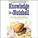 Knowledge in a Nutshell & Knowledge in a Nutshell on Sports (       UNABRIDGED) by Charles Reichblum Narrated by Dan Cashman