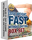 Lose Weight Fast Without Dieting Book Bundle: Paleo 21 Day Cleanse: Detox Herbal Tea Encyclopedia (Slim, Detox, Stay Healthy – Paleo Ketogenic Diet for Weight Loss, Diabetes and Anti-Inflammatory)
