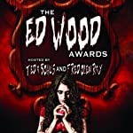 The Ed Wood Awards: The Worst Horror Movies Ever Made | Susan Svehla,Gary Svehla