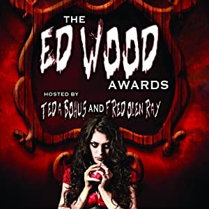 The Ed Wood Awards: The Worst Horror Movies Ever Made | [Susan Svehla, Gary Svehla]