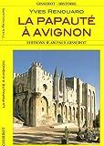 echange, troc RENOUARD Yves - La Papauté à Avignon