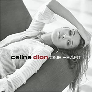 Amazon.com: One Heart: Celine Dion: Music