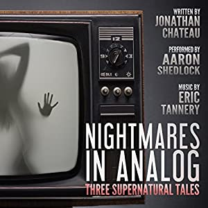Nightmares in Analog Audiobook