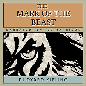 The Mark of the Beast | [Rudyard Kipling]